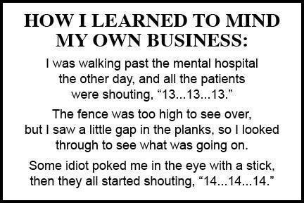 Learn To Mind Your Own Damn Business