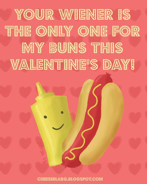 Your wiener is the only one for my buns this Valentines Day – Weird Valentines Cards
