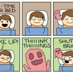 Time For Bed. Shut Up Brain!