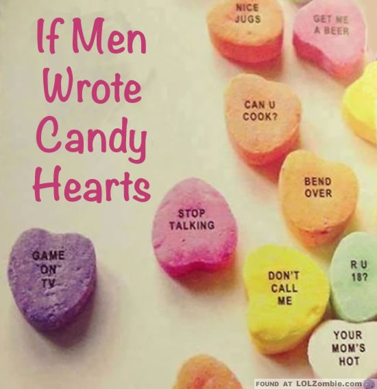 What If Men Wrote Candy Hearts?